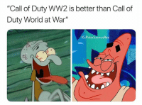"Memes, Call of Duty, and Games: ""Call of Duty WW2 is better than Call of  Duty World at War""  IG PolarSaurusRex If it doesn't get remastered this year for the 10th anniversary, I'm going to need someone to cry with. Also it makes more sense to remaster WaW this year because it's treyarch with BO4 and they made waw too, also it's the 10th anniversary which is usually when they remaster games but no one knows so"