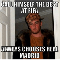 FIFA problems.  Follow Soccer Memes on Google Plus! http://bit.ly/SGooglePlus: CALL  THE BEST  AT FIFA  ALWAYS CHOOSES REAL  MADRID FIFA problems.  Follow Soccer Memes on Google Plus! http://bit.ly/SGooglePlus