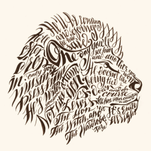 calligraphy: The Lion (the Witch and the Wardrobe)Calligraphy by at@tanyetype,Tanya Yeremeyeva     Live the CalligraphyLife.org   : calligraphy: The Lion (the Witch and the Wardrobe)Calligraphy by at@tanyetype,Tanya Yeremeyeva     Live the CalligraphyLife.org