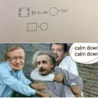 Submitted by Kaif Mori to our group 8Shit Memes: calm down  calm down Submitted by Kaif Mori to our group 8Shit Memes