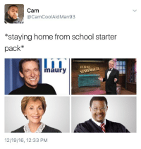 "Blackpeopletwitter, Judge Judy, and Maury: Cam  @CamCoolAidMan93  ""staying home from school starter  pack*  maury  SPRINGER  12/19/16, 12:33 PNM <p>Judge Judy really didn't play no games (via /r/BlackPeopleTwitter)</p>"