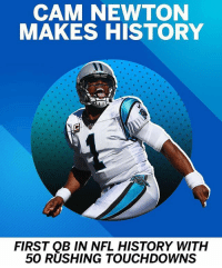 "Repost @sportscenter: ""And he got the W."" 🔥👏 CamNewton @cameron1newton WSHH: CAM NEWTON  MAKES HISTORY  FIRST QB IN NFL HISTORY WITH  50 RUSHING TOUCHDOWNS Repost @sportscenter: ""And he got the W."" 🔥👏 CamNewton @cameron1newton WSHH"