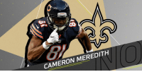 Memes, New Orleans Saints, and Bears: CAMERON MEREDITH Bears not matching WR Cameron Meredith's (@Cam_I_Am81) offer sheet from @Saints: https://t.co/xte5jKLuoO (via @RapSheet) https://t.co/enpfskwjbC