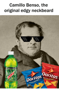 Bleeding edge!: Camillo Benso, the  original edgy neckbeard  oritos  Doritos Bleeding edge!