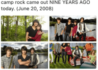 Friends, Memes, and Today: camp rock came out NINE YEARS AGO  today. (June 20, 2008) tag someone - ur friends camprock