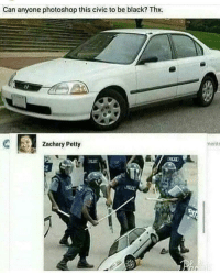 Memes, Petty, and Photoshop: Can anyone photoshop this civic to be black? Thx.  Zachary Petty  ments So true via /r/memes https://ift.tt/2PlSsWe