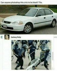 Petty, Photoshop, and Racism: Can anyone photoshop this civic to be black? Thx.  Zachary Petty  ments Racism in 2018