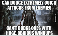 crow: CAN DODGE EXTREMEY QUICK  ATTACKS FROMENEMIES  CANT DODGE ONES WITH  HUGE, OBVIOUS WINDUPS