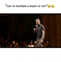 "A Dream, Chris Rock, and Facts: ""Can he facilitate a dream or not?"" Chris Rock speaking facts 😂💯Watch Chris Rock's new special exclusively on @netflix"