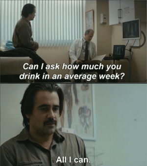 Facebook, Irl, and Me IRL: Can I ask how much you  drink in an average week?  All I carn Me irl | https://goo.gl/i7OmJs - Join my facebook page