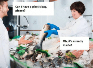 A Plastic Bag, Plastic, and Can: Can I have a plastic bag,  please?  Oh, it's already  inside!