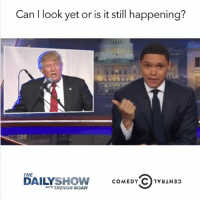 Ups, Noah, and Comedy Central: Can I look yet or is it still happening?  THE  DAILY  COMEDY C 1valN3p  SHOW  WITH TREVOR NOAH Wake me up when it's over. Catch @TheDailyShow's LIVE Election Coverage Tonight at 11-10c on Comedy Central. sponsored