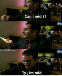 Lol, Memes, and 🤖: Can i mid ??  Sayed A Ghanam  Ty, im mid leagueoflegendsmemes leagueoflegends leagueoflegend lol