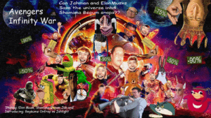 Article 13 Exposed. (We're in the End Game Now... (New Poster Coming Soon): Can Jahman and ElonMusks  Save the universe inb4  Avengers Shamima Begum snaps??  Infinity War  삿  90%  sog  90%  -50%  Storing: Elon Musk, Shamima Eum Jah and  Introducing: Geykume Onfroy as Jahlight Article 13 Exposed. (We're in the End Game Now... (New Poster Coming Soon)