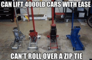 yuppers...: CAN LIFT 4000LB CARS WITH EASE  CAN'TROLL OVER A ZIP TIE yuppers...