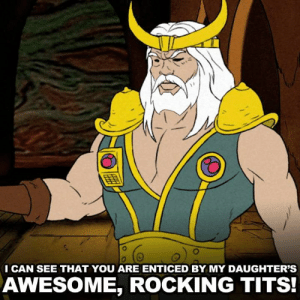 "Dank, Tits, and Awesome: CAN SEE THAT YOU ARE ENTICED BY MY DAUGHTER'S  AWESOME, ROCKING TITS 🍈🍈 ""Major Boobage"" - s12e03"