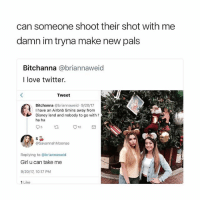 twitter makes anything possible: can someone shoot their shot with me  damn im tryna make new pals  Bitchanna @briannaweid  I love twitter.  Tweet  Bitchanna @briannaweid.9/20/17  I have an Airbnb 5mins away from  Disney land and nobody to go with h  ha ha  @SavannahMoonae  Replying to @briannaweid  Girl u can take me  9/20/17, 10:17 PM  1 Like twitter makes anything possible