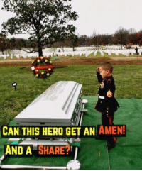 God, Memes, and Thank You: CAN THIS HERO GET AN AMEN!  AND A SHARE? Wearing a tiny Marine uniform made especially for him, he saluted his father as he was laid to rest at Arlington National Cemetery. Thank you for your sacrifice. God bless you!