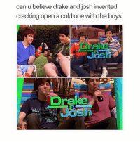 omg im watching dexter on netflix and it makes me so emotional: can u believe drake and josh invented  cracking open a cold one with the boys  Drake omg im watching dexter on netflix and it makes me so emotional