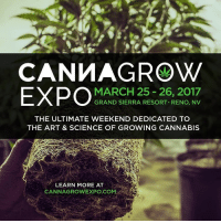 2017, Weed, and Marijuana: CAN WAGROW  EXPO  MARCH 25 26, 2017  GRAND SIERRA RESORT. RENO, NV  THE ULTIMATE WEEKEND DEDICATED TO  THE ART & SCIENCE OF GROWING CANNABIS  LEARN MORE AT  CANNAGROWEXPO COM The 5th CannaGrow Expo is headed to the Biggest Little City in the World - Reno, Nevada! Join us March 25 - 26, 2017 for the best @CannaGrowExpo yet. 25+ educational sessions, 100+ cultivation-focused exhibitors, 750+ passionate growers from around the world. See more at CannaGrowExpo.com