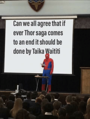 Marvel Comics, Thor, and Saga: Can we all agree that if  ever Thor saga comes  to an end it should be  done by Taika Waititi Can we all agree ?