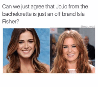 I wonder if they both like Oreos and peanut butter and if their dad is Dennis Quaid. @mo_wad @mo_wad: Can we just agree that JoJo from the  bachelorette is just an off brand lsla  Fisher?  Como wad I wonder if they both like Oreos and peanut butter and if their dad is Dennis Quaid. @mo_wad @mo_wad