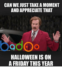 Credit: Badoo . Check out their cool app!: CAN WE JUST TAKEAMOMENT  AND APPRECIATE THAT  ube  HALLOWEEN IS ON  A FRIDAY THIS YEAR Credit: Badoo . Check out their cool app!