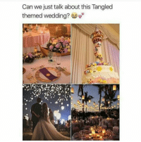 this is my 9,999th post and I'm not even mad about it 😍: Can we just talk about this Tangled  themed wedding? this is my 9,999th post and I'm not even mad about it 😍