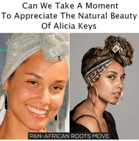 Black girls are so beautiful with or without makeup! move9 move themove moveorginization westphiladelphia somethingsneverchange onthemove cornelwest mumiaabujamal hate5six philadelphia knowledgeispower blackpride blackpower blacklivesmatter unite panafricanrootsmove: Can We Take A Moment  To Appreciate The Natural Beauty  Of Alicia Keys  PAN-AFRICAN ROOTS MOVE Black girls are so beautiful with or without makeup! move9 move themove moveorginization westphiladelphia somethingsneverchange onthemove cornelwest mumiaabujamal hate5six philadelphia knowledgeispower blackpride blackpower blacklivesmatter unite panafricanrootsmove
