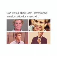 thanks puberty: Can we talk about Liam Hemsworth's  transformation for a second thanks puberty