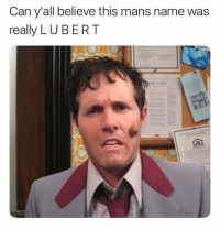Him, Can, and Law: Can y'all believe this mans name was  really L UBERT  HE LAW Y'all remember him?! 😂 https://t.co/7Dl0CTttnb