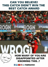 #AbDeVilliers  #RCB #IPL: CAN YOU BELIEVE!  THIS CATCH DIDN'T WIN THE  BEST CATCH AWARD  te  #7EA  VIVO TATANEXON  STARAPLUSV  LAUGHING  HOW MANY OF YOU ARE  DISAPPOINTED AFTER  KNOWING THIS..? #AbDeVilliers  #RCB #IPL