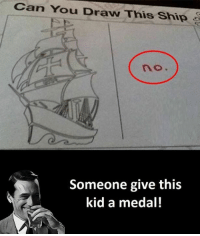 Draw This: Can You Draw This Ship  no.  Someone give this  kid a medal!