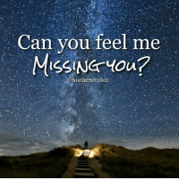 Can You Feel Me MISSING You? Like if Youre Missing