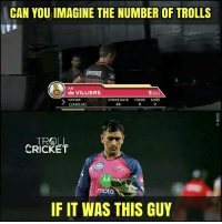 Memes, Run, and Troll: CAN YOU IMAGINE THE NUMBER OF TROLLS  AB  de VILLIERS  5 (11)  run out  STRIKE RATE  FOURS  SIXES  CADEJA)  TROLL  CRICKET  Gulf  moto  IF IT WAS THIS GUY It's tough to be MSD.  credits : Tushar Sehgal
