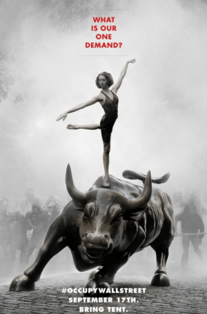 Canadian anti-consumerist and pro-environmental group/magazine Adbusters' poster advertising the original protest that sparked Occupy Wallstreet on September 17, 2011.: Canadian anti-consumerist and pro-environmental group/magazine Adbusters' poster advertising the original protest that sparked Occupy Wallstreet on September 17, 2011.