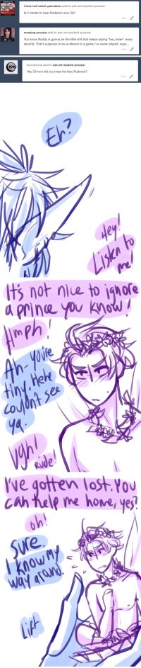 """ask-art-student-prussia:  also gils glovesfantasy!m/a 2/5: CANADIANS ARE LIKE  i-love-red-velvet-pancakes said to ask-art-student-prussia:  Is it harder to hear Roderich now Gil?  amazing-prussia said to ask-art-student-prussia:  You know Roddy is gonna be the little shit that keeps saying """"hey, listen"""" every  second. That's suppose to be a refence to a game i've never played, oops...   Anonymous said to ask-art-student-prussia:  Hey Gil how did you meet the fairy Roderick?   7  dey   t  gore  not niue to  a rine you khaw  0W   ve gotten lost You  0U  cah tale me hove yej  Sure  owM ask-art-student-prussia:  also gils glovesfantasy!m/a 2/5"""