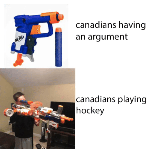 big maple syrup energy: canadians having  an argument  NER  canadians playing  hockey big maple syrup energy