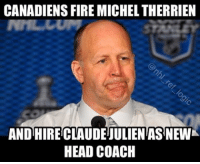 Congrats Boston... you played yourself. HOLY CRAP this is a game changer nhl hockey montrealcanadiens bostonbruins boston montreal: CANADIENS FIRE MICHELTHERRIEN  AND HIRECLAUDEIULIENTAS NEWK  HEAD COACH Congrats Boston... you played yourself. HOLY CRAP this is a game changer nhl hockey montrealcanadiens bostonbruins boston montreal