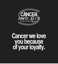 Love, Cancer, and Express: CANCER  JUNE 22-JULY 22  Z o dia c M i n d c o m  Cancer we love  you because  of your loyalty. Nov 13, 2016. You will know how to express yourself and show your passion. But the deepest emotional fulfillment will be .......FOR FULL HOROSCOPE VISIT: http://horoscope-daily-free.net/cancer
