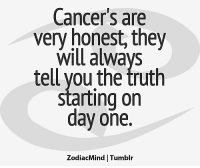 Love, Tumblr, and Cancer: Cancer's are  very honest, they  Will always  tell you the truth  starting on  day one.  ZodiacMind Tumblr Sep 12, 2017. Be careful with what you have and don't enter risks, so you don't further complicate the situation. LOVE- It is possible that your partner is  . . . . . ... FULL HOROSCOPE: http://horoscope-daily-free.net/cancer
