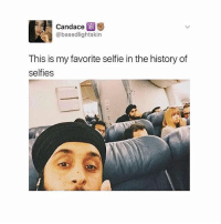 The white girl in the back 💀: Candace  S  @based lightskin  This is my favorite selfie in the history of  selfies The white girl in the back 💀