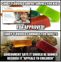 """💭 ThingsThatMakeYouGoHmmm... 💭🤔🤔🤔💭 It's time to EndTheDrugWar 💭 Join Us: @TheFreeThoughtProject 💭 TheFreeThoughtProject Cannabis CannabisOil FDA 💭 LIKE our Facebook page & Visit our website for more News and Information. Link in Bio.... 💭 www.TheFreeThoughtProject.com: CANDY FLAVOREDAMPHETAMINES FOR KIDS  A new toke on  FDA APPROVED!  ENDTHEDRUCWAR  CANDY FLAVORED CANNABIS FOR ADULTS  GOVERNMENT SAYS IT SHOULD BE BANNED  BECAUSEIT""""APPEALS TO CHILDREN"""" 💭 ThingsThatMakeYouGoHmmm... 💭🤔🤔🤔💭 It's time to EndTheDrugWar 💭 Join Us: @TheFreeThoughtProject 💭 TheFreeThoughtProject Cannabis CannabisOil FDA 💭 LIKE our Facebook page & Visit our website for more News and Information. Link in Bio.... 💭 www.TheFreeThoughtProject.com"""