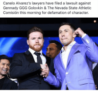 Ggg, Memes, and Games: Canelo Alvarez's lawyers have filed a lawsuit against  Gennady GGG Golovkin & The Nevada State Athletic  Comisión this morning for defamation of character. Let's the Games Begin 🤷🏼♂️ Canelo golovkin (THOUGHTS ON THIS) 👇🏼
