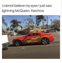 "Memes, 🤖, and Just-Saw: cannot believe my eyes l just saw  lightning McQueen. Kerchow ""kerchow"" crinGE - lex @lexdreamville"