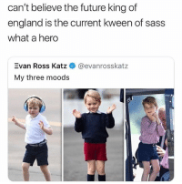 England, Future, and Grindr: can't believe the future king of  england is the current kween of sass  what a hero  Evan Ross Katz  My three moods  @evanrosskatz An icon 🇬🇧
