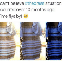 HURRY! follow @insertposts❤️ This page is going private🔐 so be Quick!: can't believe  #thedress situation  occurred over 10 months ago!  Time flys by HURRY! follow @insertposts❤️ This page is going private🔐 so be Quick!