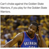 😂 WSHH: Can't choke against the Golden State  Warriors, if you play for the Golden State  Warriors.  OKLAHOM 😂 WSHH
