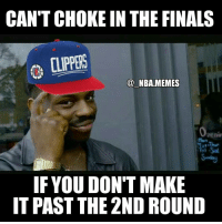 This had me dead 😂😂😂 but yeah Clipper fans you right, you right 👏 Honestly hope they can stay healthy this year tho! Double tap and tag some friends below! 👍⬇(PHOTOSHOP CREDIT: @2nbamemes): CAN'T CHOKE IN THE FINALS  CLIPPERS  NBA MEMES  penin  IF YOU DON'T MAKE  IT PAST THE 2ND ROUND This had me dead 😂😂😂 but yeah Clipper fans you right, you right 👏 Honestly hope they can stay healthy this year tho! Double tap and tag some friends below! 👍⬇(PHOTOSHOP CREDIT: @2nbamemes)