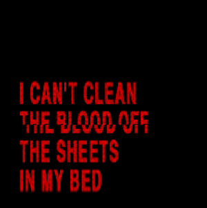 Tumblr, Blog, and Http: CAN'T CLEAN  THE SHEETS  IN MY BED meilirima: I Never Told You What I Do For A Living by My Chemical Romance